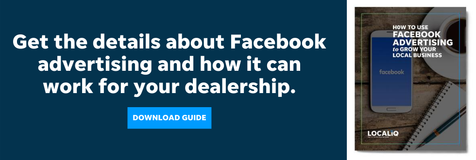 Download this guide from LOCALiQ to learn how Facebook ads can help your car dealer marketing.