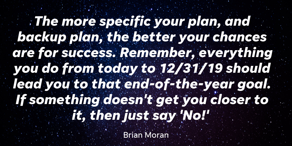 Brian Moran is the CEO of Small Business Edge and he wants to get you setting and meeting business goals in 2019.
