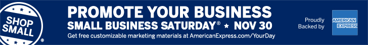 Promote your Small Business Saturday involvement with free materials from American Express.