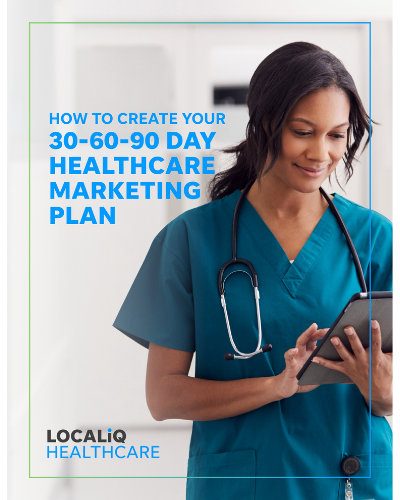 Healthcare Marketing: How to Create Your 30-60-90-Day Plan