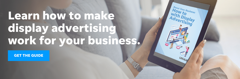 This display advertising guide from LOCALiQ will help you put display ads to work for your business.
