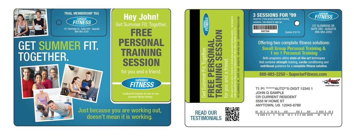 Mailers are a great fitness marketing strategy because they directly reach consumers in your area.