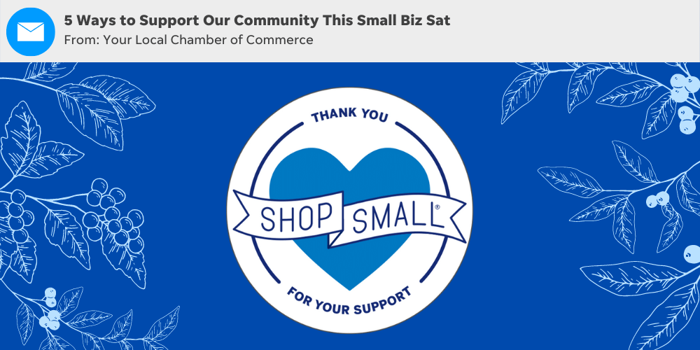 Use these Small Business Saturday email subject line ideas to promote your small business saturday event.