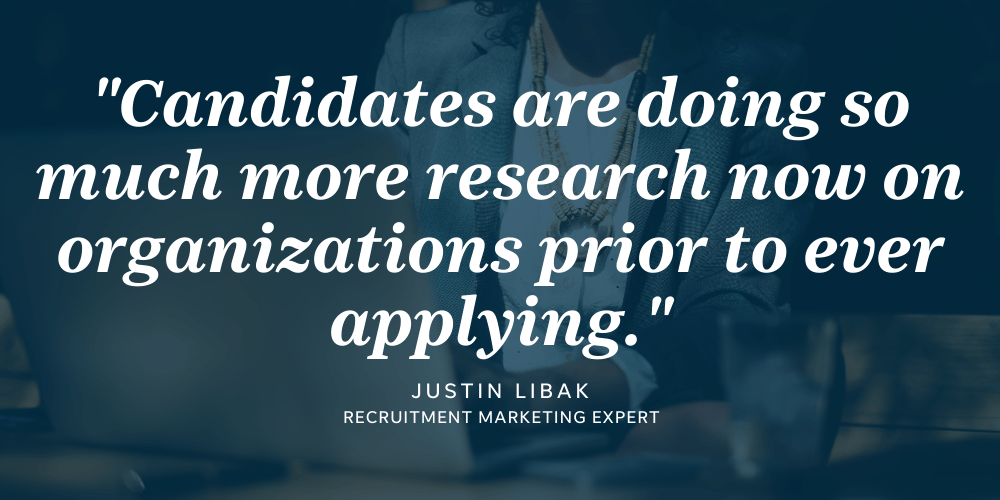 Candidates have more information than ever at their fingertips when it comes to the candidate journey.