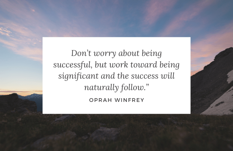 This inspirational quote for small business owners from Oprah focuses on how to achieve success.